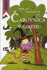 Marian Broderick: Čarovnica v gozdu