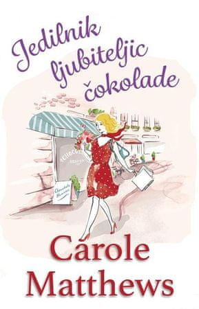 Carole Matthews: Jedilnik ljubiteljic čokolade