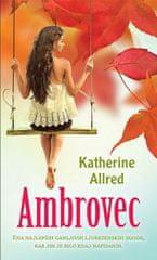 Katherine Allred: Ambrovec