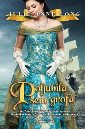 Julie Anne Long: Poljubila sem grofa