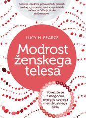 Lucy H. Pearce: Modrost ženskega telesa
