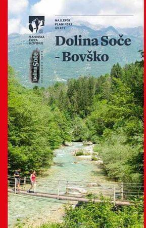 Dolina Soče - Bovško (vodnik)