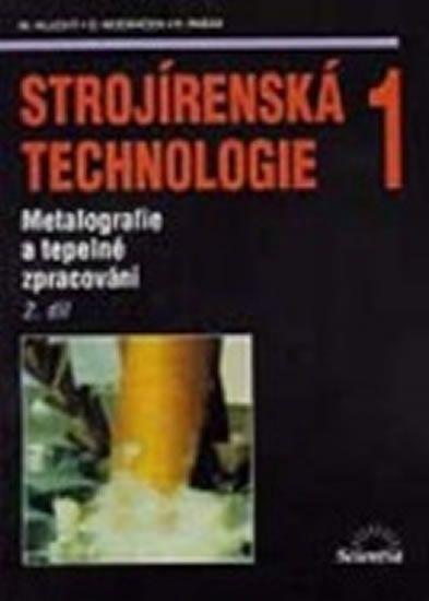 Hluchý Miroslav: Strojírenská technologie 1, 2.díl