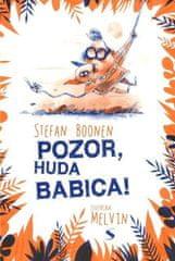 Stefan Booner: Pozor, huda babica!