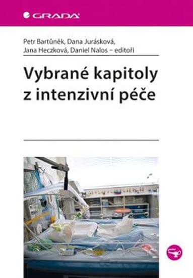 Bartůněk Petr, Jurásková Dana, Heczková: Vybrané kapitoly z intenzivní péče