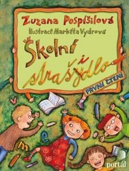 Pospíšilová Zuzana: Školní strašidlo - První čtení