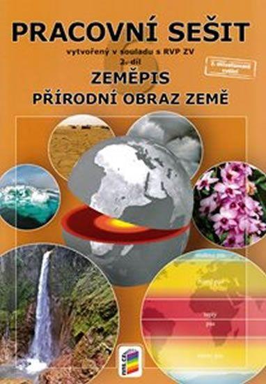 Zeměpis 6, 2. díl - Přírodní obraz Země (pracovní sešit)