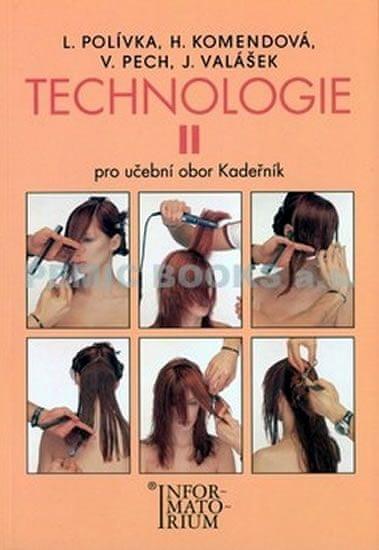 Polívka L.: Technologie II - Pro UO Kadeřník - 5. vydání