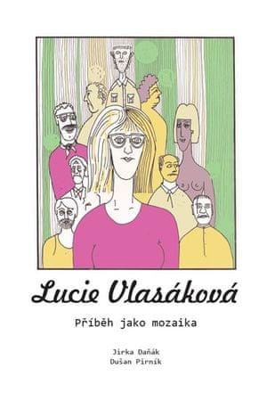 Daňák Jirka, Pirník Dušan,: Lucie Vlasáková