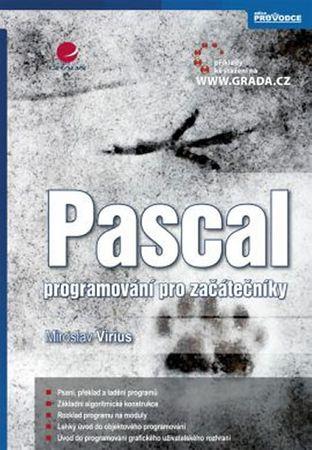 Virius Miroslav: Pascal -  programování pro začátečníky