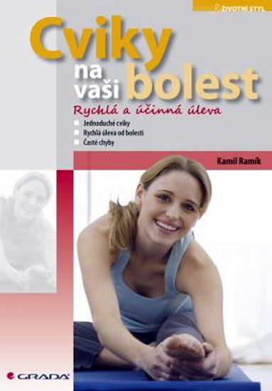 Ramík Kamil: Cviky na vaši bolest