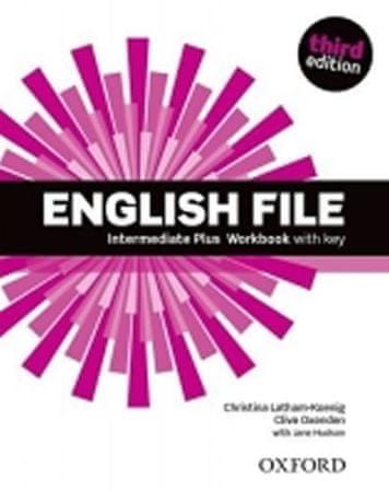 Latham-Koenig Christina; Oxenden Clive;: English File Third Edition Intermediate Plus Workbook with