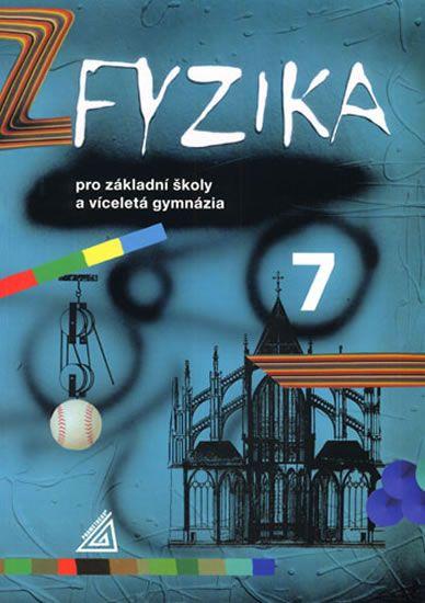 Macháček Ivan: Fyzika 7 pro ZŠ a víceletá gymnázia - 2. vydání