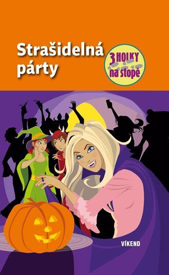 von Vogel Maja: Strašidelná párty - Tři holky na stopě