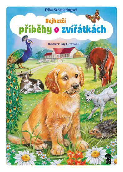 Scheueringová Erika: Nejhezčí příběhy o zvířátkách