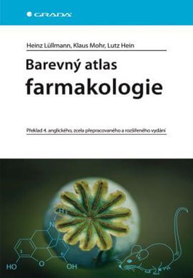 Lüllmann a kolektiv Heinz: Barevný atlas farmakologie - 4. vydání