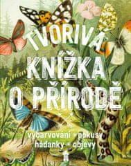 van Borkulo Nicole, Roebers Geert-Jan: Tvořivá knížka o přírodě