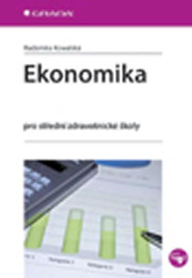 Kowalská Radomíra: Ekonomika pro střední zdravotnické školy