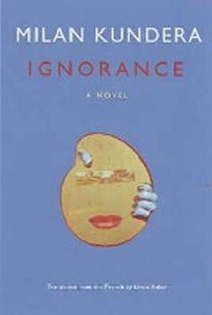 Kundera Milan: Ignorance