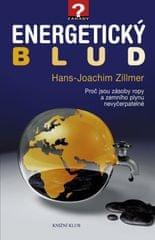 Zillmer Hans-Joachim: Energetický blud