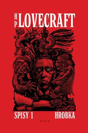 Lovecraft Howard Phillips: Spisy 1 - Hrobka