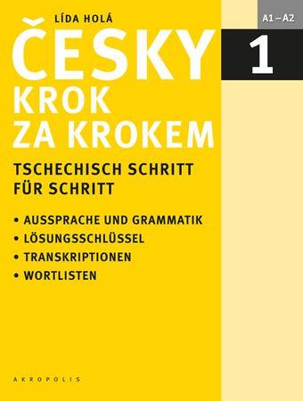 Holá Lída: Česky krok za krokem 1 / Tschechisch Schritt für Schritt 1 (Učebnice + klíč + 2 CD)