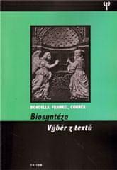 Boadella David, Frankel Esther, Correa M: Biosyntéza - výběr z textů