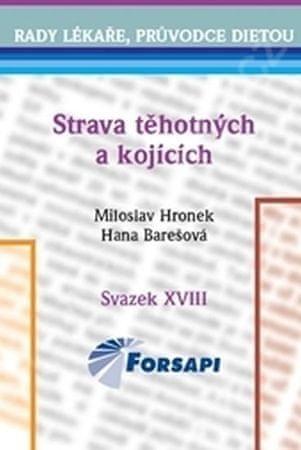 Hronek Miloslav, Barešová Hana: Strava těhotných a kojících