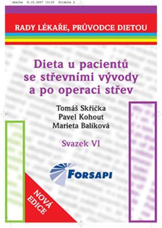 Skřička Tomáš a kolektiv: Dieta u pacientů se střevními vývody a po operaci střev.