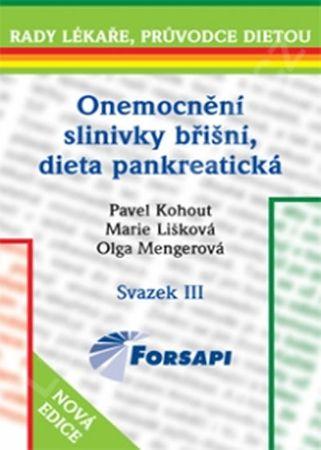Kohout Pavel a kolektiv: Onemocnění slinivky břišní, dieta pankreatická