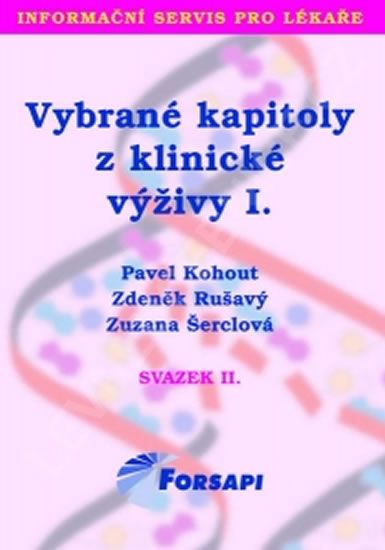 Kohout Pavel a kolektiv: Vybrané kapitoly z klinické výživy I.