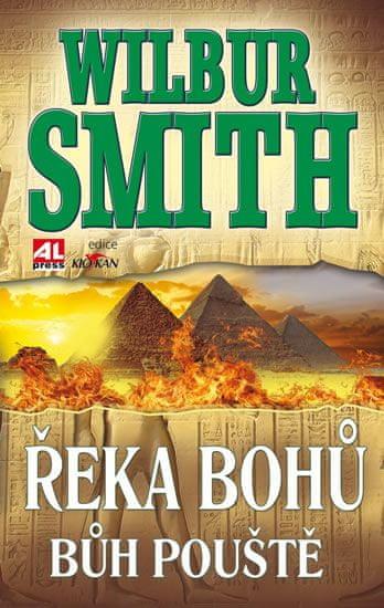 Smith Wilbur: Řeka bohů - Bůh pouště