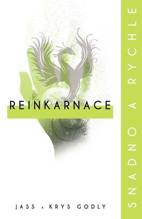 Godly Jass a Krys: Reinkarnace: snadno a rychle