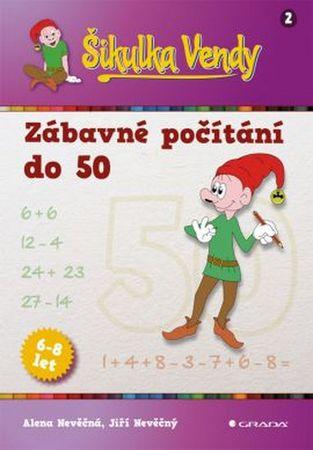 Nevěčná Alena, Nevěčný Jiří,: Šikulka Vendy - Zábavné počítání do 50