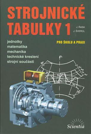 Řasa J., Švercl J.,: Strojnické tabulky 1