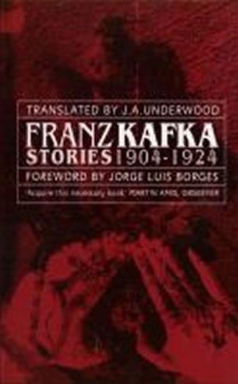 Kafka Franz: Franz Kafka Stories 1904-1924