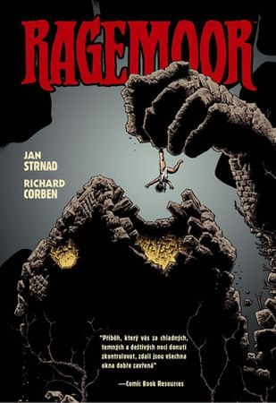 Strnad Jan, Corben Richard,: Ragemoor