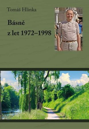 Hlinka Tomáš: Básně z let 1972-1998