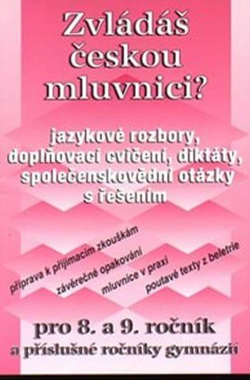 Janáčková Zita, Šichová Věra,: Zvládáš českou mluvnici?