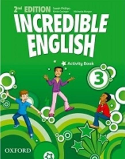 Phillips Sarah: Incredible English 3 Activity Book (2nd)