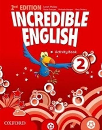 Phillips Sarah: Incredible English 2nd Edition 2 Activity Book
