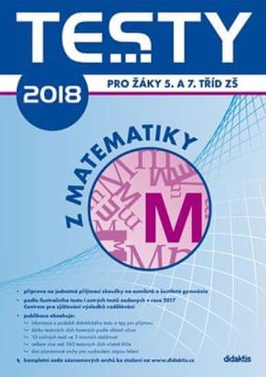 Brlicová V. a kolektiv: Testy 2018 z matematiky pro žáky 5. a 7. tříd ZŠ