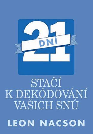 Nacson Leon: 21 dní stačí k dekódování vašich snů