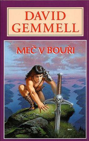 Gemmell David: Meč v bouři - Rigantská sága 1
