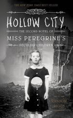 Riggs Ransom: Hollow City - The second novel of Miss Oeregrine´s Peculiar Children