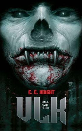 Knight E. E.: Země upírů 1 - Vlk
