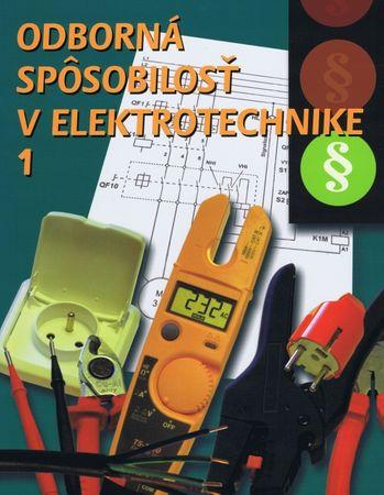 Kolektív autorov: Odborná spôsobilosť v elektrotechnike 1.
