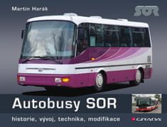 Harák Martin: Autobusy SOR - historie, vývoj, technika, modifikace