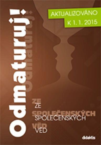 kolektiv autorů: Odmaturuj! ze společenských věd - nové vydání