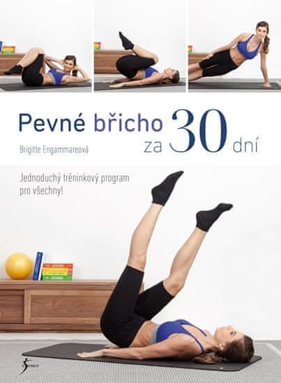 Engammareová Brigitte: Pevné břicho za 30 dní
